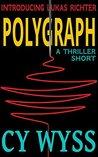 Polygraph (Inspector Lukas Richter Book 1)
