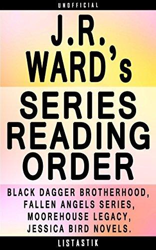 J.R. Ward Series Reading Order: Series List - In Order: The Black Dagger Brotherhood, The Fallen Angels, The Moorehouse Legacy (Listastik Series Reading Order Book 8)