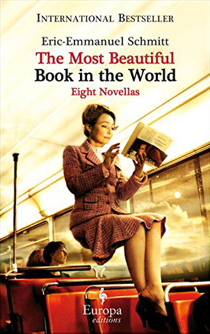 The Most Beautiful Book in the World by Éric-Emmanuel Schmitt