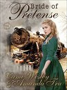 Bride of Pretense (Brides by Mail #1)