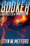 Booker:  Streets of Mayhem (Booker, #1)