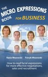 The Micro Expressions Book for Business