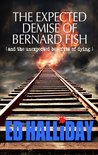 The Expected Demise of Bernard Fish