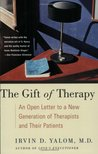 Irvin d yalom quotes author of when nietzsche wept the gift of therapy an open letter to a new generation of therapists and their negle Gallery