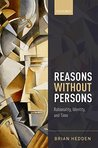 Reasons without Persons: Rationality, Identity, and Time