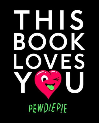 This Book Loves You por PewDiePie