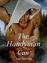 The Handyman Can by Dan Sexton
