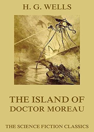 The Island of Doctor Moreau: Extended Annotated Edition