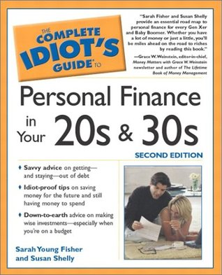 Complete Idiot's Guide to Personal Finances in your 20's and ... by Sarah Young Fisher