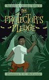 The Protector's Pledge by Danielle Y.C. McClean