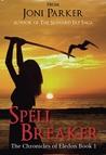 Spell Breaker (Chronicles of Eledon #1)