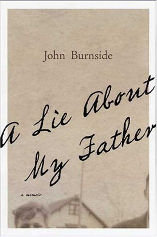 A Lie About My Father by John Burnside
