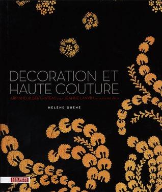 Decoration et haute couture : Armand Albert Rateau pour Jeanne Lanvin, un autre Art deco