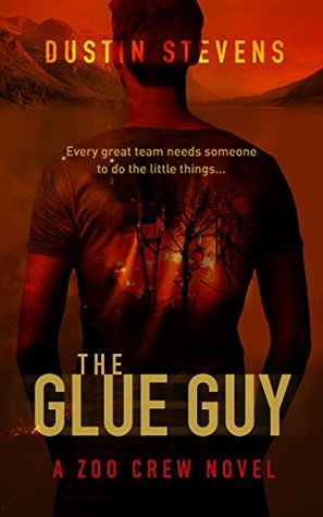 The Glue Guy (Zoo Crew, #4)