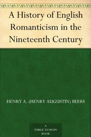 the early record of romanticism in the 19th century Start studying lit terms: 18th/19th century learn  european american late-eighteenth-century and early-nineteenth-century  romanticism emphasized the.