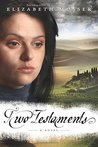 Two Testaments (Secrets of the Cross Trilogy #2)