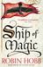 Ship of Magic (Liveship Traders, #1)