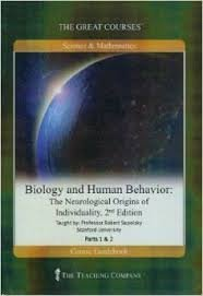 Biology and Human Behavior: The Neurological Origins of Individuality