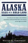 Alaska: Saga of a Bold Land
