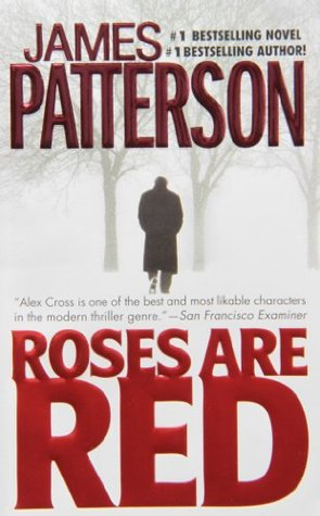 Roses are Red (Alex Cross, #6)