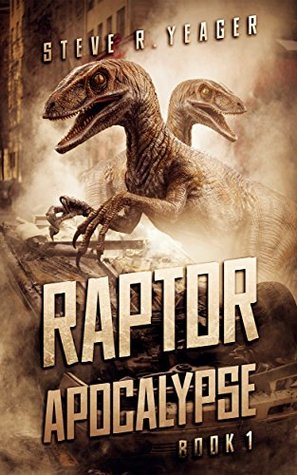Raptor Apocalypse (The Raptor Apocalypse #1)