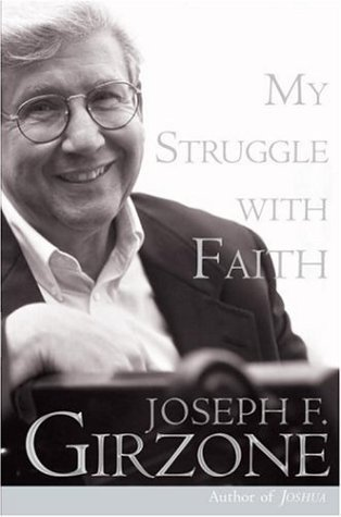 My Struggle with Faith by Joseph F. Girzone