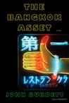 The Bangkok Asset by John Burdett