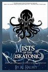 Mists of the Miskatonic (Mist of the Miskatonic #1)