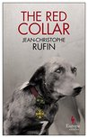The Red Collar by Jean-Christophe Rufin