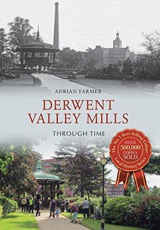 derwent-valley-mills-through-time