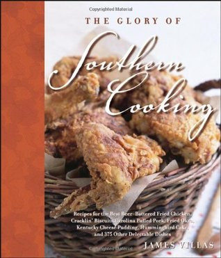 The Glory of Southern Cooking by James Villas