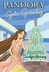 Pandora Gets Greedy (Mythic Misadventures, #6)