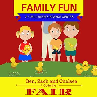 kids-book-let-s-go-to-the-fair-illustrated-kids-book-for-ages-2-8-family-fun-kids-books-series