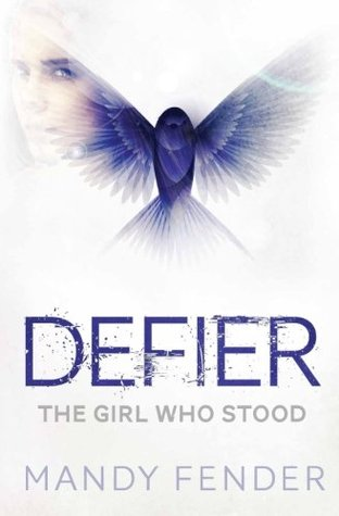 Defier by Mandy Fender
