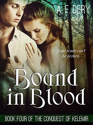 Bound in Blood (The Conquest of Kelemir, #4)