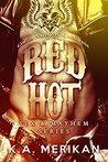 Red Hot: Coffin Nails MC California (Sex & Mayhem #5)