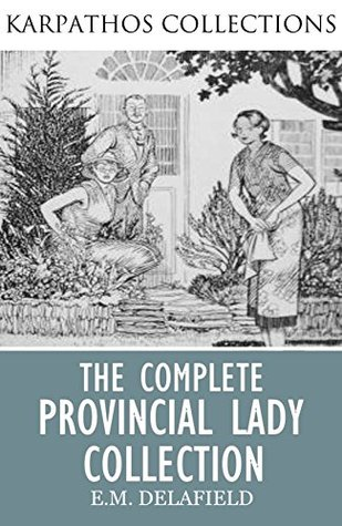 The Complete Provincial Lady Collection