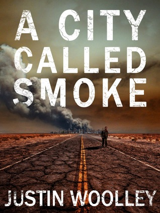 A City Called Smoke (The Territory, #2)