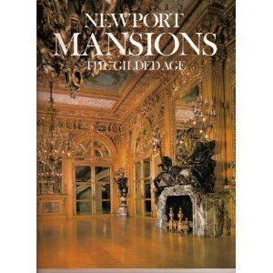 Newport Mansions: The Gilded Age