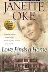 Love Finds a Home by Janette Oke
