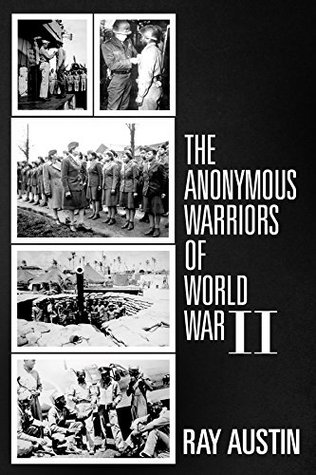 The Anonymous Warriors of World War II