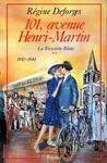 101 avenue Henri Martin, 1942-1944 (La bicyclette bleue, #2)