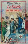 Le Diable en Rit Encore, 1944-1945