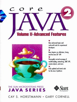 Core Java 2 , Volume 2 by Cay S. Horstmann