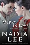 Merry in Love by Nadia Lee