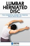 Lumbar Herniated Disc: The Essential Guide to Finding Back Pain Relief