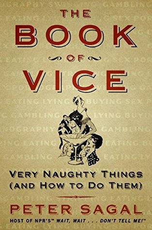 The Book of Vice by Peter Sagal