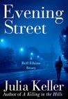 Evening Street (Bell Elkins, #4.5)