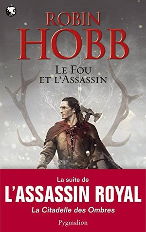 Le Fou et l'Assassin (Le Fou et l'Assassin #1, part 1 of 2)