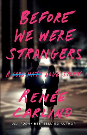 Image result for before we were strangers book